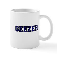 GEEZER 2 Mug