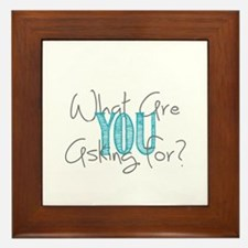 What are you asking for? Framed Tile