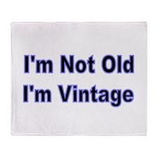 Im Not Old Throw Blanket