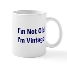 Im Not Old Mug