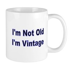 Im Not Old Mug