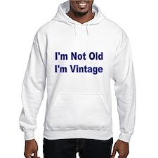 Im Not Old Hoodie