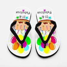 21 AND FIERCE Flip Flops