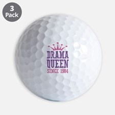 Drama Queen Since 1984 Golf Ball
