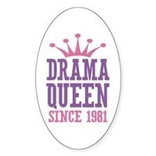 Drama Queen Since 1981 Decal