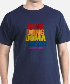 Ding Dong Doma's Dead T-Shirt