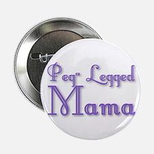 """Peg-Legged Mama 2.25"""" Button"""