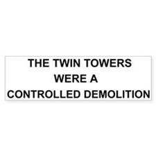 Twin Towers Controlled Demolition Bumper Car Sticker