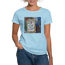 live laugh love an heal T-Shirt