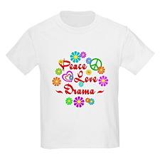 Peace Love Drama T-Shirt