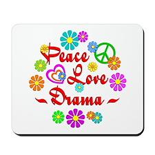 Peace Love Drama Mousepad