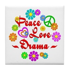 Peace Love Drama Tile Coaster