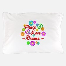Peace Love Drama Pillow Case