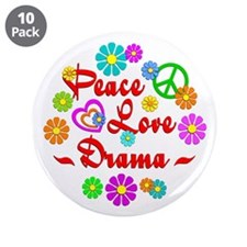 """Peace Love Drama 3.5"""" Button (10 pack)"""