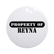 Property of Reyna Ornament (Round)