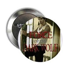 """Force of the Dark Wolf 2.25"""" Button"""