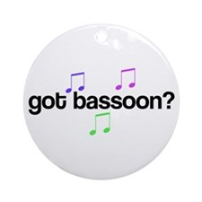 Got Bassoon? Ornament (Round)