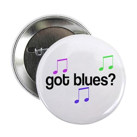 Got Blues Button