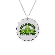 Scum Rises To The Top Necklace