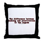 The Difference Between Bankin Throw Pillow
