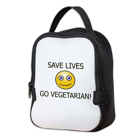 SAVE LIVES GO VEGETARIAN! Neoprene Lunch Bag