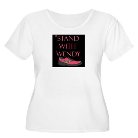 #Stand With Wendy Plus Size T-Shirt