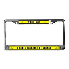 """Warning Food Scientist..."" License Plate Frame"