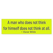 Oscar Wilde Quote Bumper Bumper Bumper Sticker