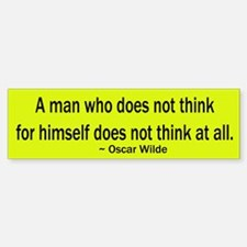 Oscar Wilde Quote Bumper Bumper Bumper Sticker