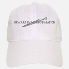 Beware The Ides Of March Baseball Baseball Cap