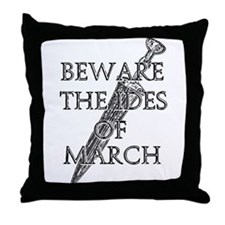 Beware The Ides Of March Throw Pillow