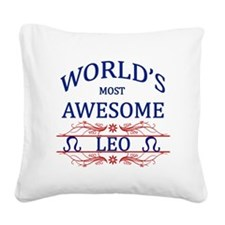 World's Most Awesome Leo Square Canvas Pillow