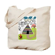 A Glamping we will go Tote Bag