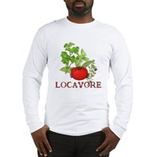 Be A Locavore Long Sleeve T-Shirt