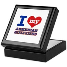 I love my Armenian Girlfriend Keepsake Box