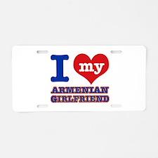I love my Armenian Girlfriend Aluminum License Pla