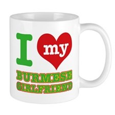 I love my Burmese Girlfriend Mug