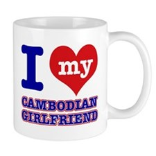 I love my Cambodian Girlfriend Mug
