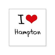 I Love Hampton Sticker