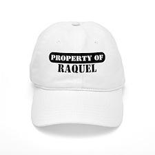 Property of Raquel Baseball Cap