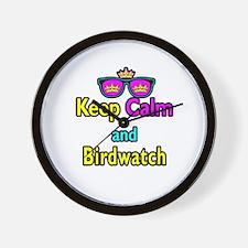 Crown Sunglasses Keep Calm And Birdwatch Wall Cloc