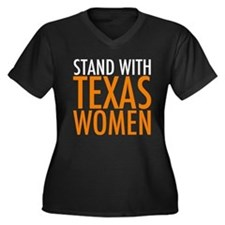 Stand with Texas Women Plus Size T-Shirt