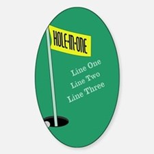 Golf Hole in One Sticker (Oval)