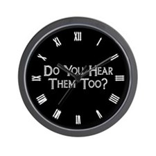 do-you-hear-them-too_cl.png Wall Clock