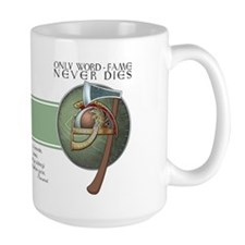 Only Word Fame Never Dies Mug (15oz.)