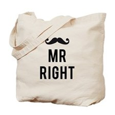 Mr. right text design with mustache Tote Bag