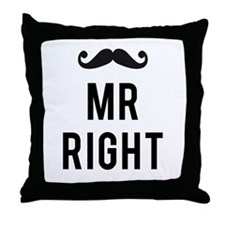 Mr. right text design with mustache Throw Pillow