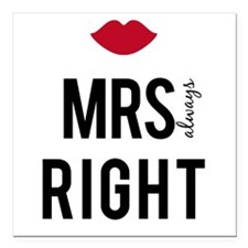 Mrs. always right text design with red lips Square