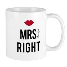 Mrs. always right text design with red lips Small Mugs