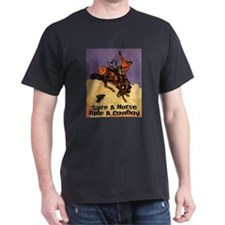 Ride A Cowboy Dark T-Shirt